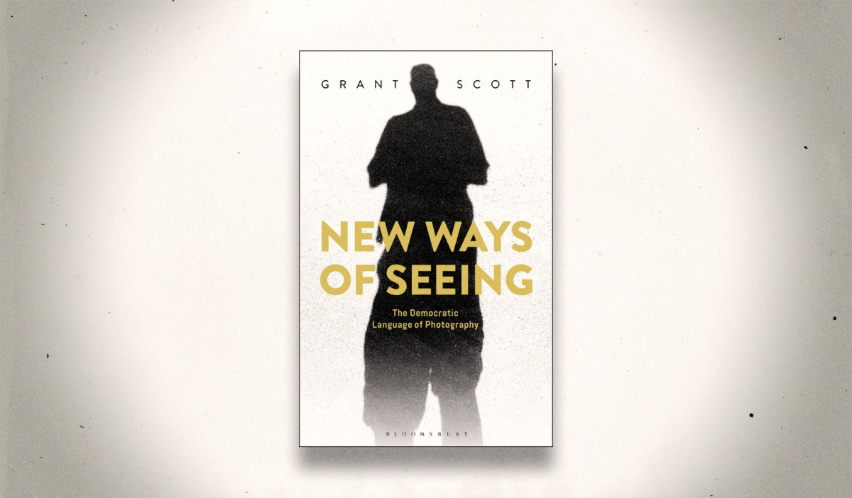"Photographer and Photography Teacher Grant Scott's UN of Photography is a Must-Read, and His Book ""New Ways of Seeing"" Will Be Too"